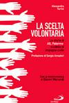La scelta volontaria. La storia dell'AIL PA-TP, modello d'impegno civile